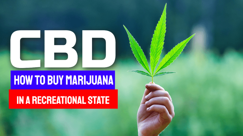 How to Buy Marijuana in a Recreational State