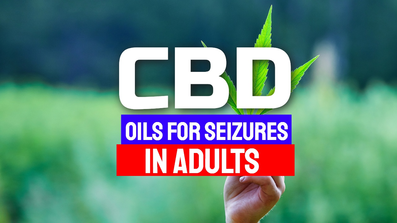 cbd oils for seizures in adults